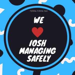 We Love IOSH Managing Safely