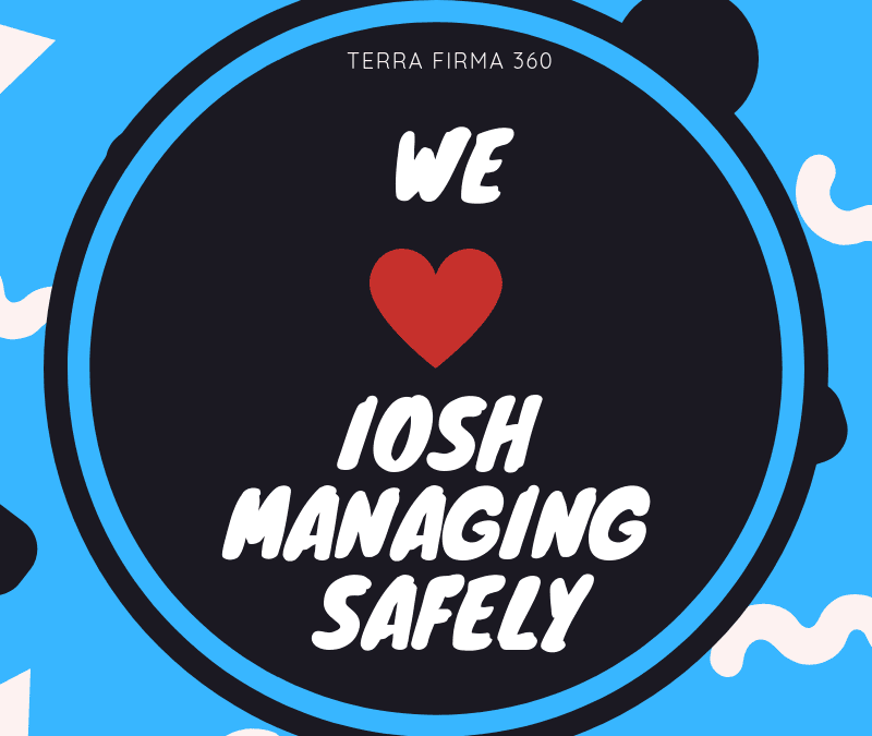 Why I love IOSH Managing Safely